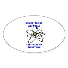 Never Trust An Atom - Decal