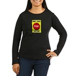 Don't Suck Button Women's Long Sleeve Dark T-Shirt
