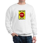 Don't Suck Button Sweatshirt
