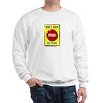 Don't Suck Button Sweatshirt