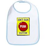 Don't Suck Button Bib
