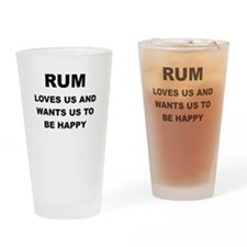 RUM IS PROOF GOD LOVES US Drinking Glass