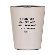 I SURVIVED CANCER Shot Glass
