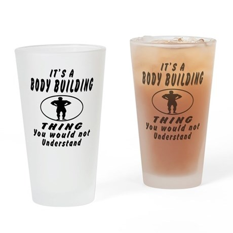 Body Building Thing Designs Drinking Glass