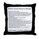 Wanted: HR Manager Throw Pillow