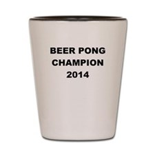 BEER PONG CHAMP 2014 Shot Glass