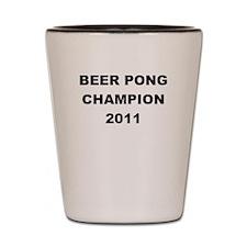 BEER PONG CHAMP 2011 Shot Glass
