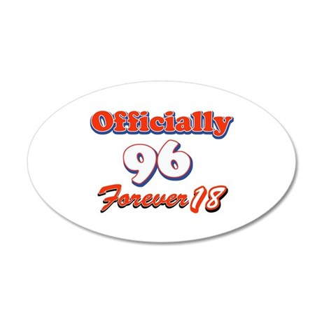 officially 96 forever 18 35x21 Oval Wall Decal