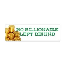 No Billionaire Left Behind Car Magnet 10 x 3