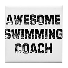 Awesome Swimming Coach Tile Coaster