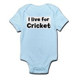 I Live for Cricket Onesie