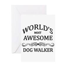 World's Most Awesome Dog Walker Greeting Card