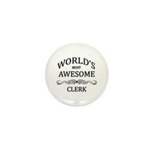World's Most Awesome Clerk Mini Button (100 pack)