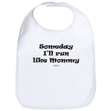 Someday like Mommy Bib
