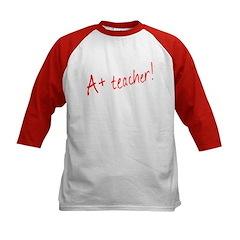 A+ Teacher! Humorous Kids Baseball Jersey