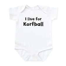 I Live for Korfball Infant Bodysuit