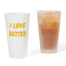 I Love Butter Drinking Glass