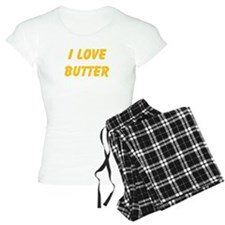 I Love Butter Pajamas