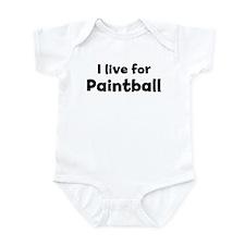 I live for Paintball Infant Bodysuit