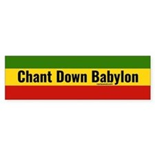 Rasta Gear Chant Down Babylon Bumper Bumper Sticker