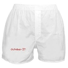 """October 27"" printed on a Boxer Shorts"