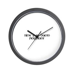 Time is so damn persistant Wall Clock