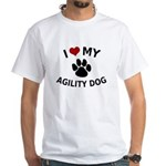 I Love My Agility Dog White T-Shirt