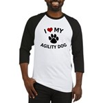 I Love My Agility Dog Baseball Jersey