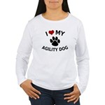 I Love My Agility Dog Women's Long Sleeve T-Shirt
