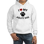 I Love My Agility Dog Hooded Sweatshirt