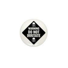 DO NOT IRRITATE Warning Sign Mini Button (100 pack
