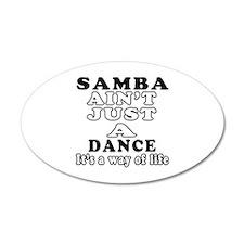 Samba Not Just A Dance Wall Decal