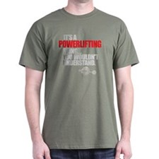 A POWERLIFTING THING T-Shirt