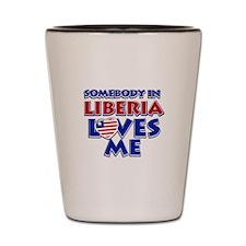 Somebody in Liberia Loves me Shot Glass