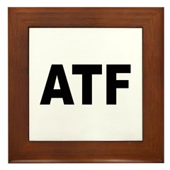 ATF Alcohol Tobacco & Firearms Framed Tile