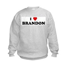 I Love BRANDON Sweatshirt
