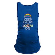 KEEP CALM AND LOOM ON Maternity Tank Top