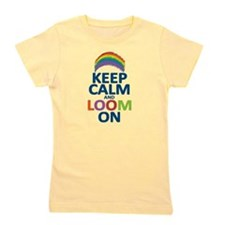 KEEP CALM AND LOOM ON Girl's Tee