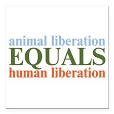 "Animal Liberation Square Car Magnet 3"" x 3"""