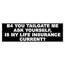 Tailgater - Life Ins Bumper Sticker (10 pk)