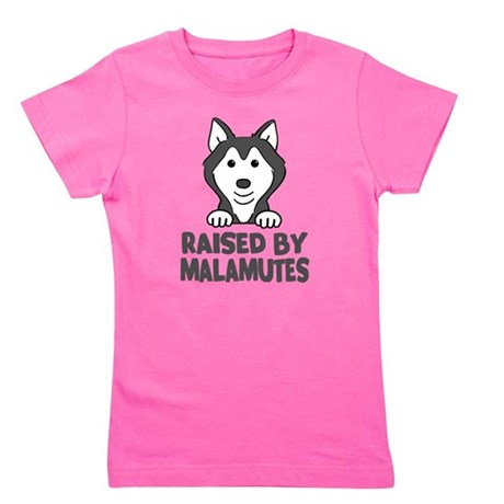 Raised by Malamutes Girl's Tee