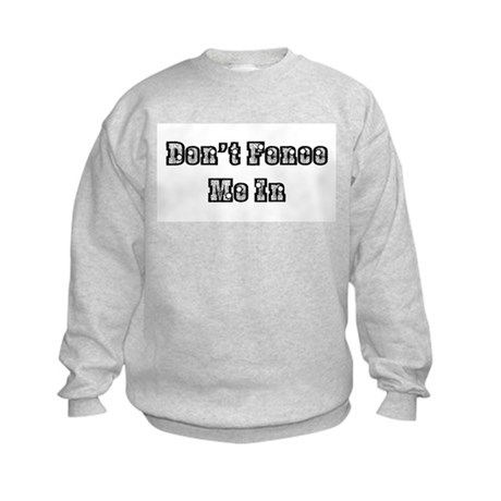 Don't Fence Me In Kids Sweatshirt