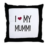 I Love My Mummi Throw Pillow