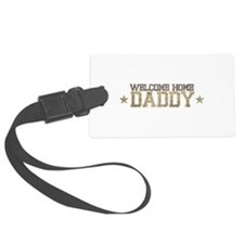 Welcome Home ARMY Daddy Luggage Tag