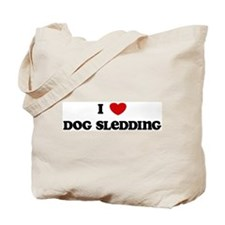 I Love Dog Sledding Tote Bag
