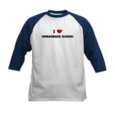 I Love Horseback Riding Tee