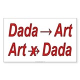 Dada is Art but Rectangle Decal