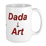 Dada is Art but Mug