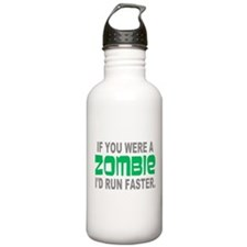 Run Faster if you were Zombie Water Bottle