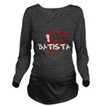 I Heart Batista Long Sleeve Maternity T-Shirt